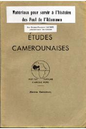 LACROIX Pierre-François - Matériaux pour servir à l'histoire des Peul de l'Adamawa
