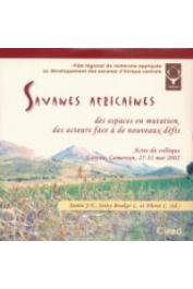 JAMIN Jean-Yves, BOUKAR Lamine Seiny, FLORET C. (Editeurs) - Savanes africaines. Des espaces en mutation, des acteurs face à de nouveaux défis