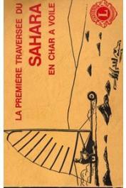 NAU Christian - La première traversée du Sahara en char à voile