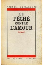 DEMAISON André - Le Péché contre l'amour (Les Civilisés)