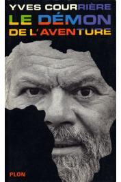 COURRIERE Yves - Le démon de l'aventure