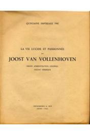 ANONYME - Quinzaine impériale 1942 - La Vie lucide et passionnée de Joost Van Vollenhoven. Grand administrateur colonial - Soldat héroïque