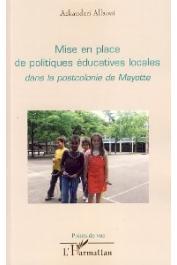 ASKANDARI Allaoui - Mise en place de politiques éducatives locales dans la postcolonie de Mayotte