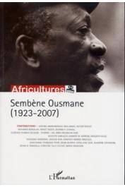 Africultures 76 - Sembène Ousmane (1923-2007)