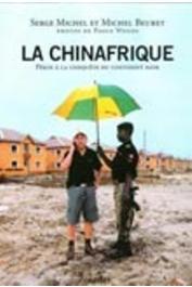 MICHEL Serge, BEURET Michel - La Chinafrique
