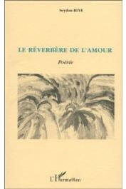 BEYE Seydou - Le Réverbère de l'amour. Poésie