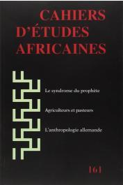 Cahiers d'études africaines - 161 - L'Africanisme en Allemagne hier et aujourd'hui / Le syndrome du prophète. Médecines africaines et précarités identitaires, etc..