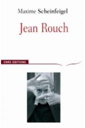 SCHEINFEIGEL Maxime - Jean Rouch