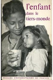 Collectif UNICEF  - L'enfant dans le Tiers-Monde