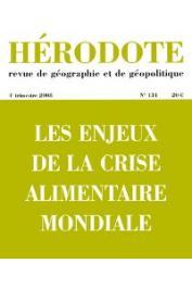 Hérodote 131 - Les enjeux de la crise alimentaire