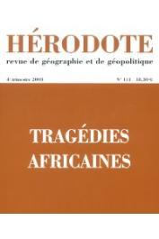 Hérodote 111 - Tragédies Africaines