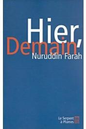 FARAH Nuruddin - Hier, Demain. Voix et témoignages de la diaspora somalienne