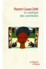 COUAO-ZOTTI Florent - Le cantique des cannibales