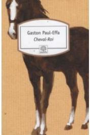 EFFA Gaston-Paul - Cheval-Roi