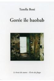 BONI Tanella Suzanne - Gorée, ïle baobab