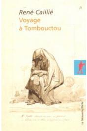 CAILLIE René - Voyage à Tombouctou