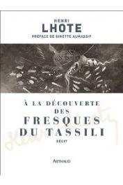 LHOTE Henri - A la découverte des fresques du Tassili