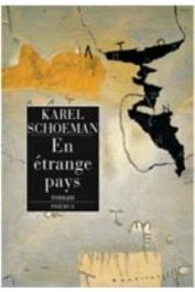 SCHOEMAN Karel - En étrange pays