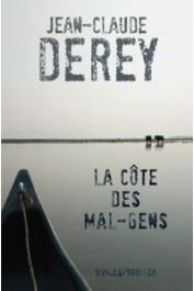 DEREY Jean-Claude - La Côte des mal-gens