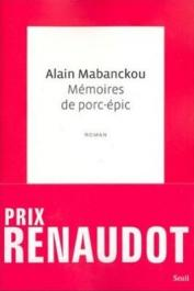 MABANCKOU Alain - Mémoires de porc-épic