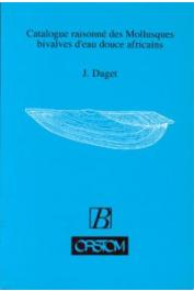 DAGET Jacques - Catalogue raisonné des Mollusques bivalves d'eau douce africains