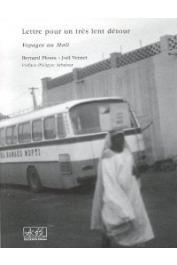 PLOSSU Bernard (photographies), VERNET Joël (textes) - Lettres pour un très lent détour. Voyages au Mali