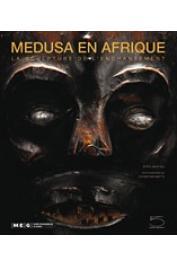 WASTIAU Boris - Medusa en Afrique. La sculpture de l'enchantement