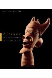 Collectif - Afrique (Collection Paul et Léon Sargos). De la pensée magique au miracle de l'art