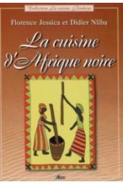 JESSICA Florence, NLIBA Didier - La Cuisine d'Afrique noire