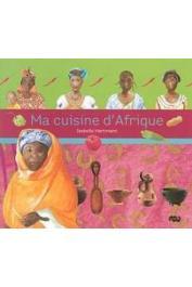 HARTMANN Isabelle - Ma cuisine d'Afrique