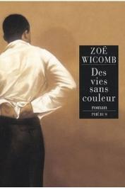 WICOMB Zoe - Des vies sans couleur