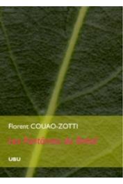 COUAO-ZOTTI Florent - Les Fantômes du Brésil