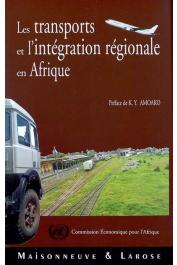 BEN HAMMOUDA Hakim (sous la direction de) - Les transports et l'intégration régionale en Afrique