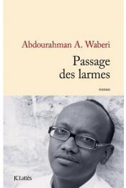 WABERI Abdourahman Ali - Passage des larmes