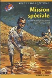 KORANTENG Kwasi - Mission spéciale