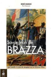 MARAN René - Savorgnan de Brazza