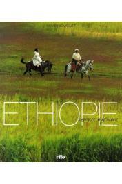 BOURGUET Olivier - Ethiopie. L'Empire mythique