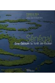 VEZIA Frédérick, PACCALET Yves - Sénégal : Sine-Saloum, la forêt de l'océan