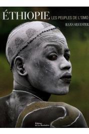 SILVESTER Hans - Ethiopie: Les peuples de l'Omo
