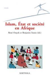 Afrique politique 2009 - Islam, Etat et société en Afrique