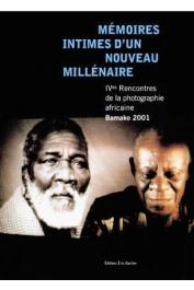 IV emes Rencontres de la photographie africaine : Mémoires intimes d'un nouveau millénaire - Bamako 2001