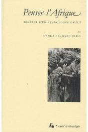 BEKOMBO PRISO Manga - ADLER Alfred, MOUTON Marie-Dominique, VERDIER Raymond (éditeurs) - Penser l'Afrique. Regards d'un ethnologue dwala