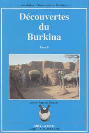 ASSOCIATION DECOUVERTE DU BURKINA - Découvertes du Burkina. Tome II