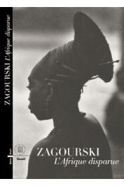 ZAGOURSKI Kazimir Ostoja - Zagourski. L'Afrique disparue