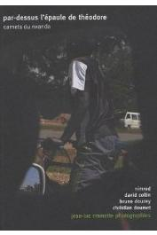 CRAMATTE Jean-Luc (photographies), DOUCEY Bruno, DOUMET Christian, COLLIN David, NIMROD - Par-dessus l'épaule de Théodore. Carnets du Rwanda