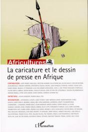 Africultures 79 - La caricature et le dessin de presse en Afrique