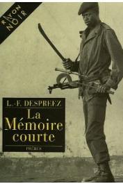 DESPREEZ Louis-Ferdinand - La mémoire courte