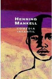 MANKELL Henning - Comedia infantil