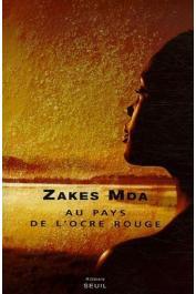 MDA Zakes - Au pays de l'ocre rouge