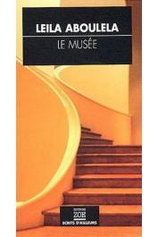 ABOULELA Leïla - Le Musée